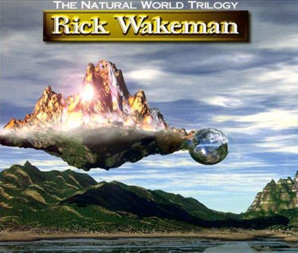 The Natural World Trilogy (3CD) MP3 Download - Rick Wakeman Emporium