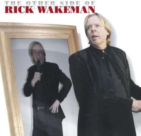 The Other Side of Rick Wakeman MP3 Download - Rick Wakeman Emporium