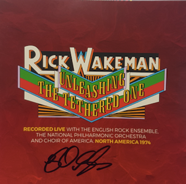 Unleashing the Tethered One - Signed by Rick - Rick Wakeman Emporium