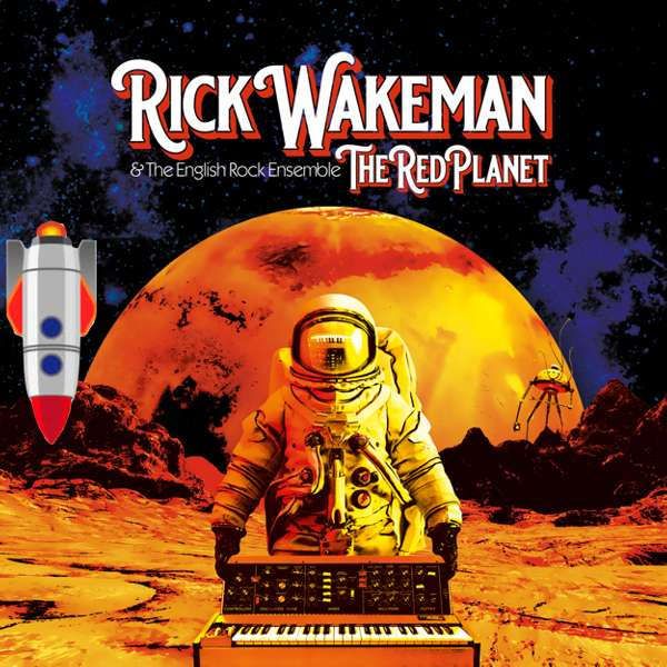 The Red Planet Digital Download - Rick Wakeman: The Red Planet