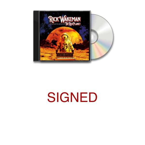 The Red Planet Signed CD - standard packaging - Rick Wakeman: The Red Planet