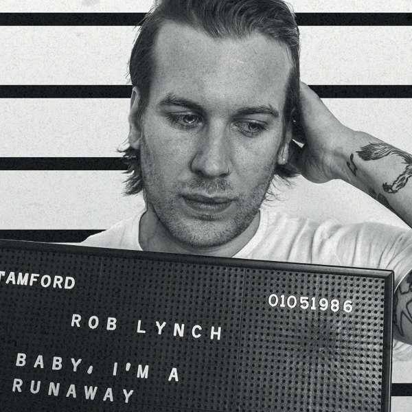 Baby I'm A Runaway CD - Rob Lynch