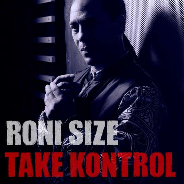Take Kontrol CD - Roni Size