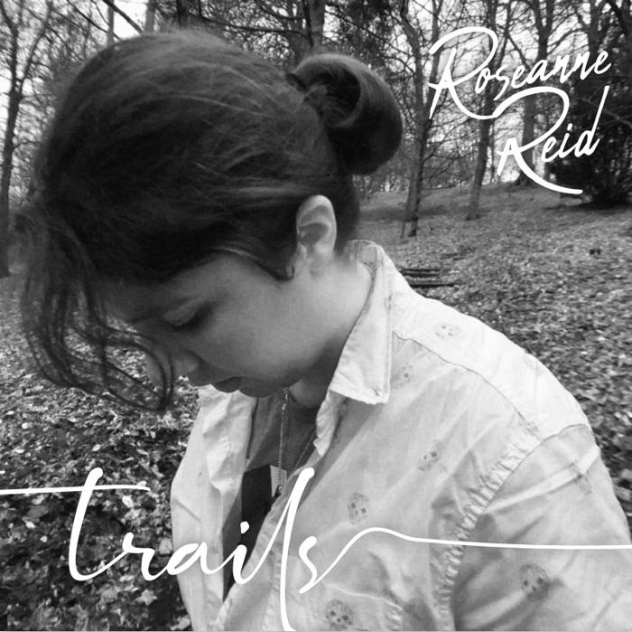 Trails Vinyl - Roseanne Reid - Roseanne Reid