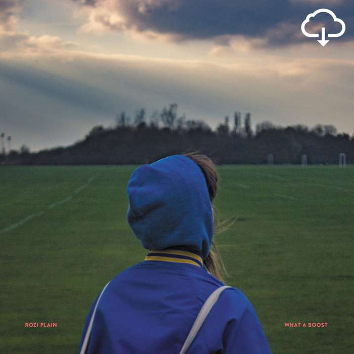 Rozi Plain - What a Boost - Download - ROZI PLAIN
