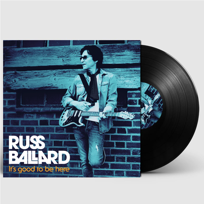 "It's Good To Be Here (Signed 12"" Vinyl) - Russ Ballard"