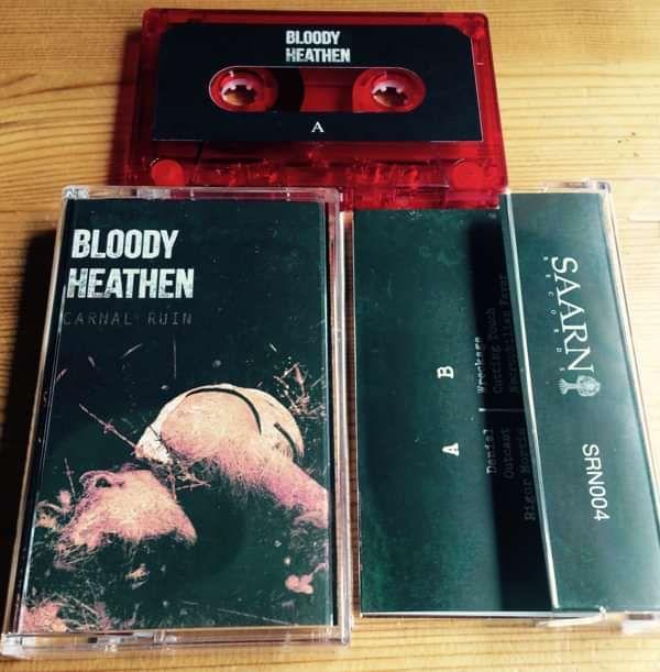 Bloody Heathen: Carnal Ruin CASSETTE - Saarni Records