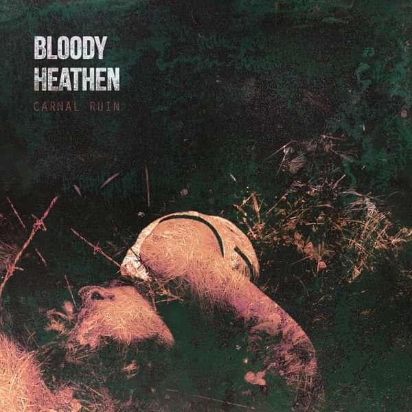 Bloody Heathen: Carnal Ruin CD - Saarni Records