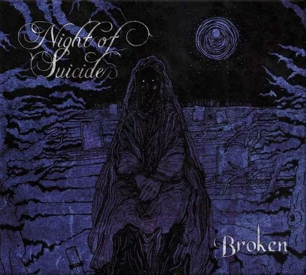 Night of Suicide: Broken CD - Saarni Records