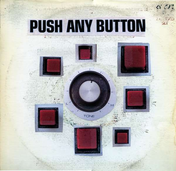 SAM PHILLIPS - 'PUSH ANY BUTTON' ALBUM - Sam Phillips