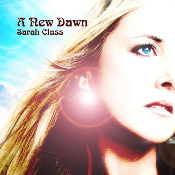 A New Dawn (Digital Download) - Sarah Class