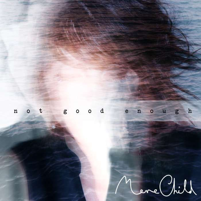 Mere Child || Not Good Enough - Seahorse Music