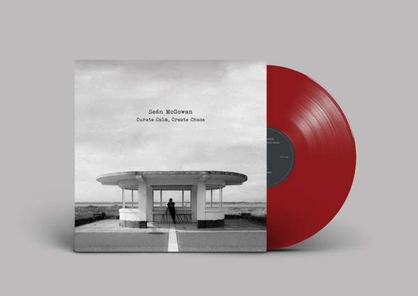 "Curate Calm, Create Chaos - 10"" Red Vinyl - Seán McGowan"