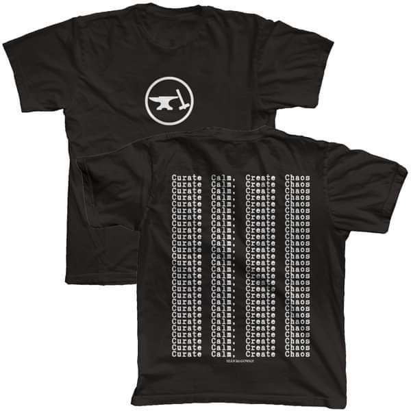Curate Calm, Create Chaos - T-Shirt - Seán McGowan
