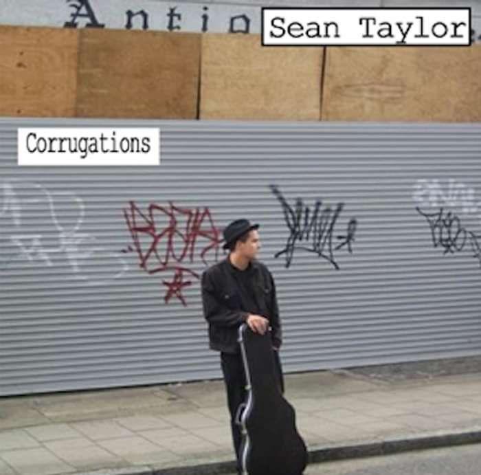 Sean Taylor - Corrugations - Sean Taylor