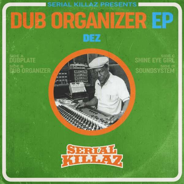 DEZ - Dubplate Organizer EP - Serial Killaz