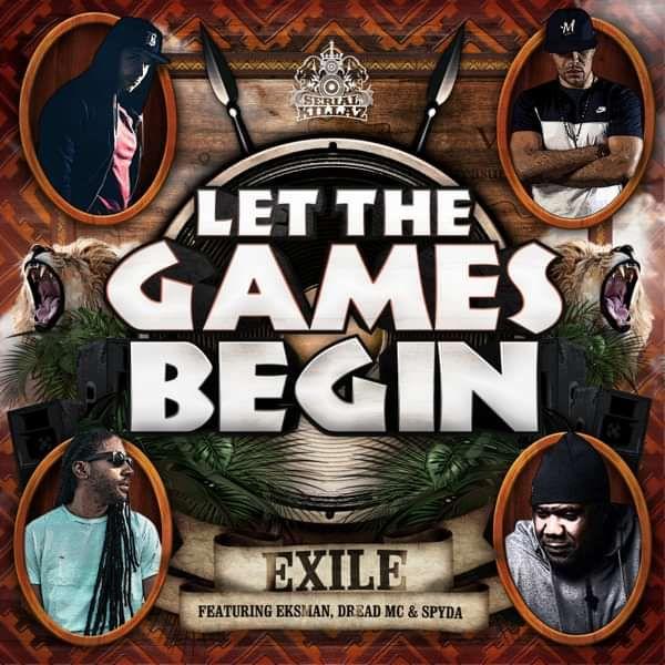Exile - Let The Games Begin EP - Serial Killaz