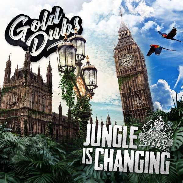 Gold Dubs - Jungle Is Changing EP - Serial Killaz