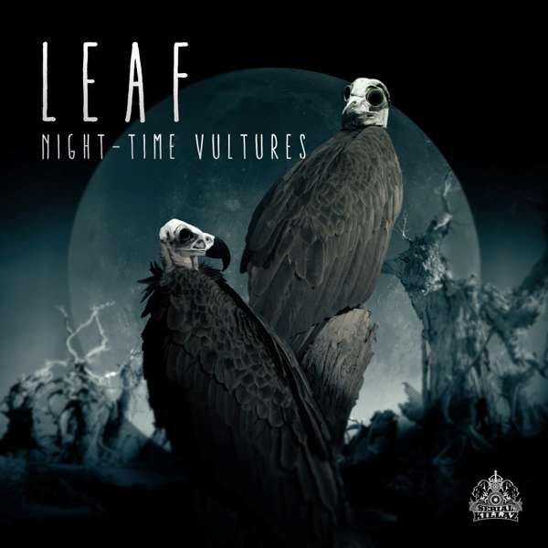 Leaf - Night Time Vultures EP - Serial Killaz