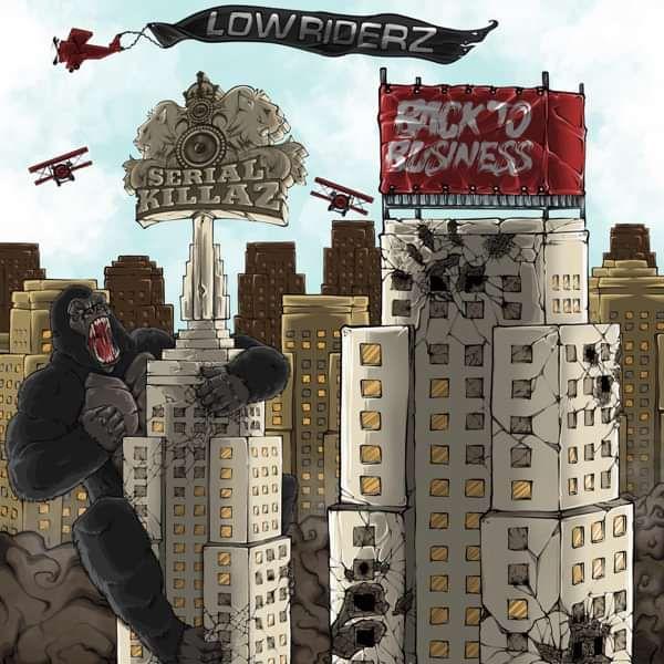 Lowriderz - Back To Business EP - Serial Killaz