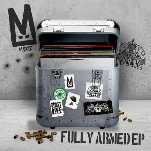 Masker - Fully Armed EP - Serial Killaz