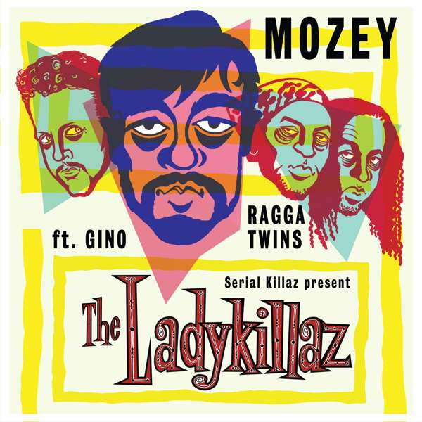 Mozey - The Lady Killaz EP - Serial Killaz