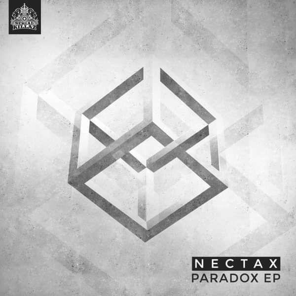 Nectax - 'Paradox EP' - Serial Killaz
