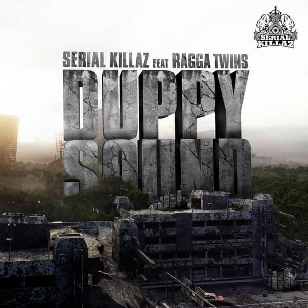 Serial Killaz Feat. Ragga Twins - Duppy Sound EP - Serial Killaz