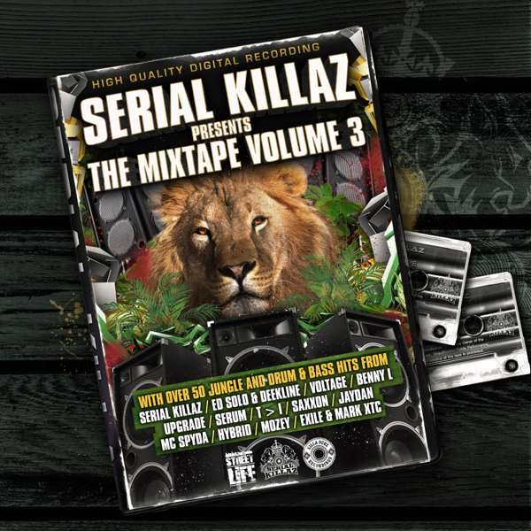 Serial Killaz Presents - The Mixtape Vol. 3 - Serial Killaz