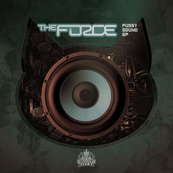 The Force - Pussy Sound EP - Serial Killaz