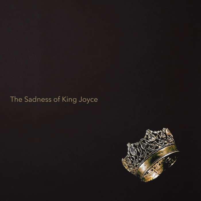 "Digital Download - ""The Sadness of King Joyce"" - Shane Joyce"