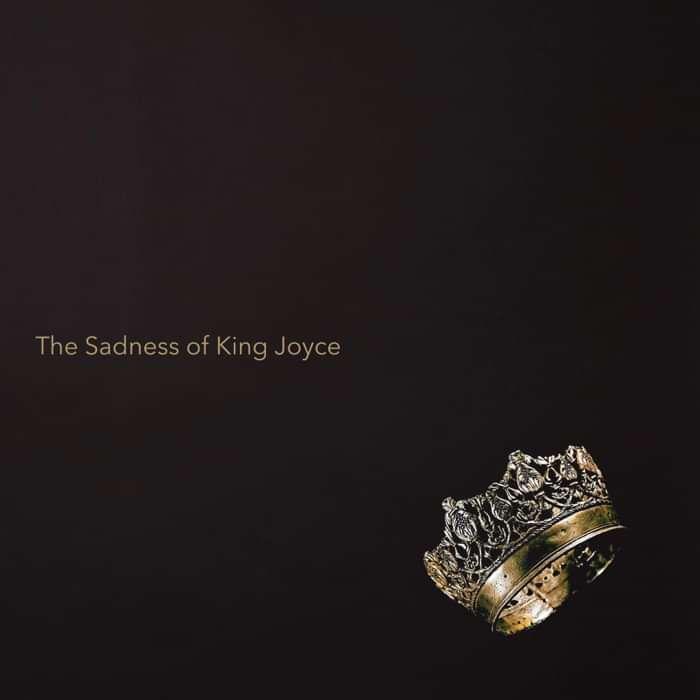 "VINYL - ""The Sadness of King Joyce"" - Shane Joyce"