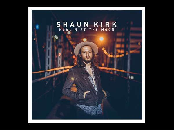 Howlin at the Moon - Single - Shaun Kirk