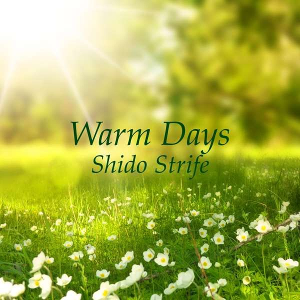 Warm Days (Single) - Shido Strife
