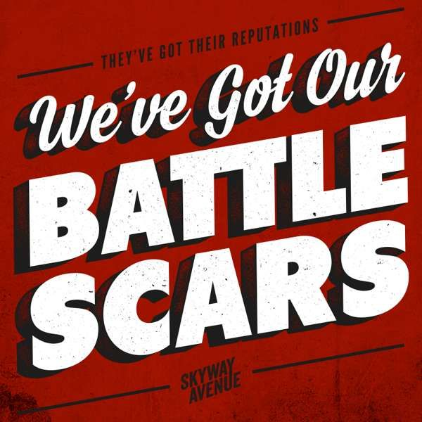 Battlescars (Single) - Skyway Avenue