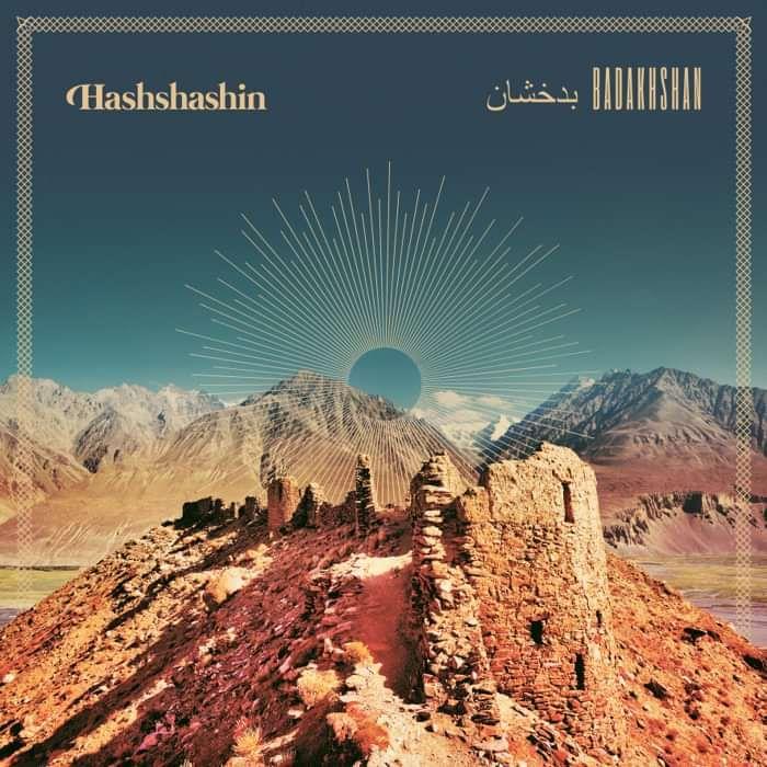 LP: Hashshashin - Badakhshan - Small Pond