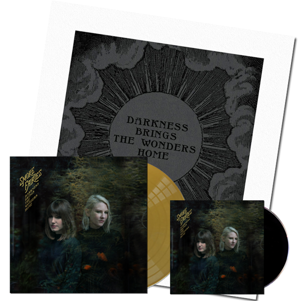 PRE-ORDER BUNDLE Smoke Fairies - 'Darkness Brings The Wonders Home' Gold Vinyl LP + CD + signed Art Print - Smoke Fairies USD