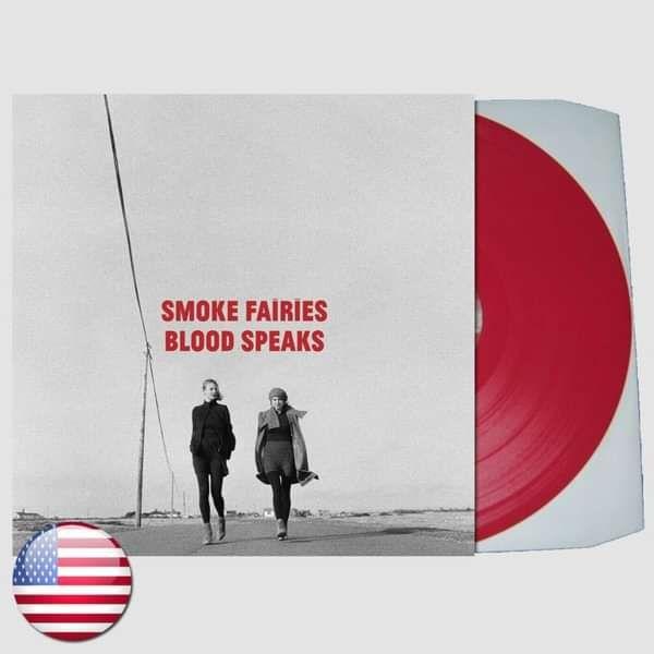 Smoke Fairies - 'Blood Speaks' LP Ltd Ed. Red Vinyl - Smoke Fairies USD