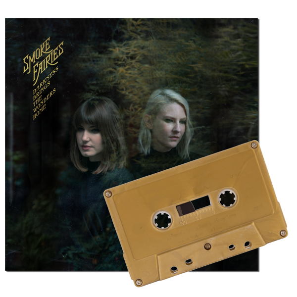 Smoke Fairies - 'Darkness Brings The Wonders Home' Cassette - Smoke Fairies USD