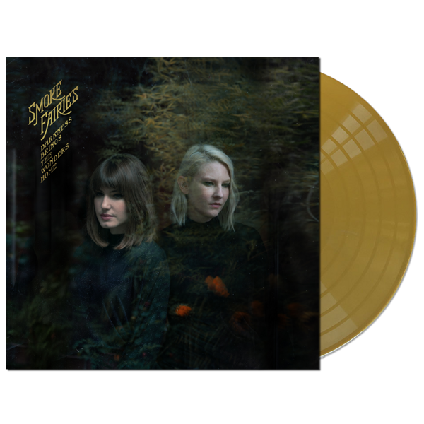 Smoke Fairies - 'Darkness Brings The Wonders Home' Ltd Ed. Gold Vinyl LP - Smoke Fairies USD