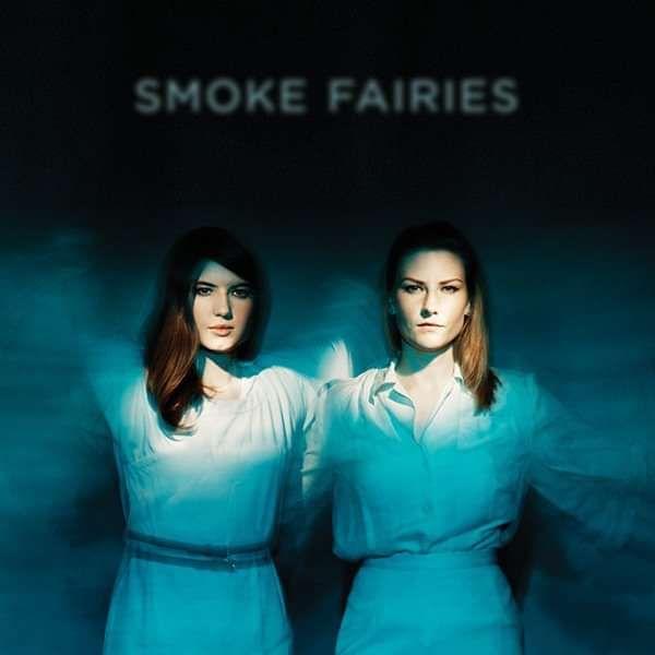 Smoke Fairies - 'Smoke Fairies' Vinyl LP - Smoke Fairies USD