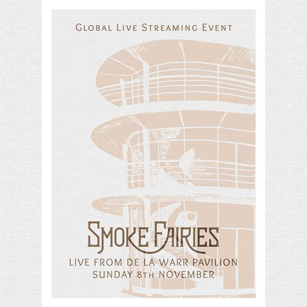 Live From De La Warr Pavilion: A2 Silk-Screen Printed Poster - Smoke Fairies