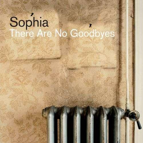 Sophia - There Are No Goodbyes (CD Album - Digipak) - Sophia