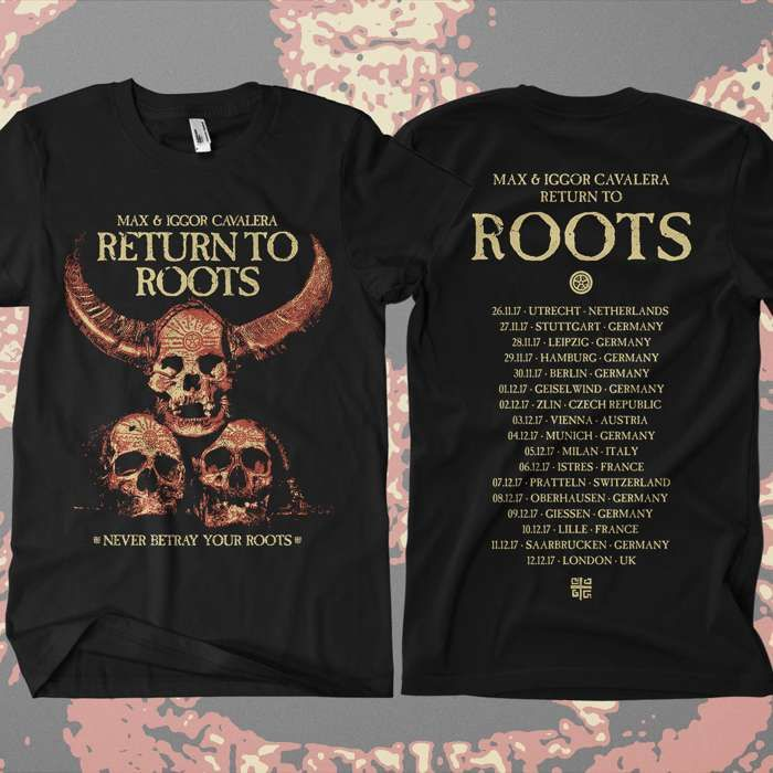Return to Roots - 'Never Betray Your Roots' European Tour' T-Shirt - Soulfly