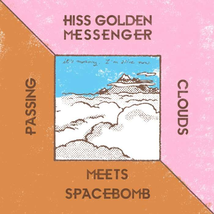Hiss Golden Messenger Meets Spacebomb – Passing Clouds – Digital Download - Spacebomb Records