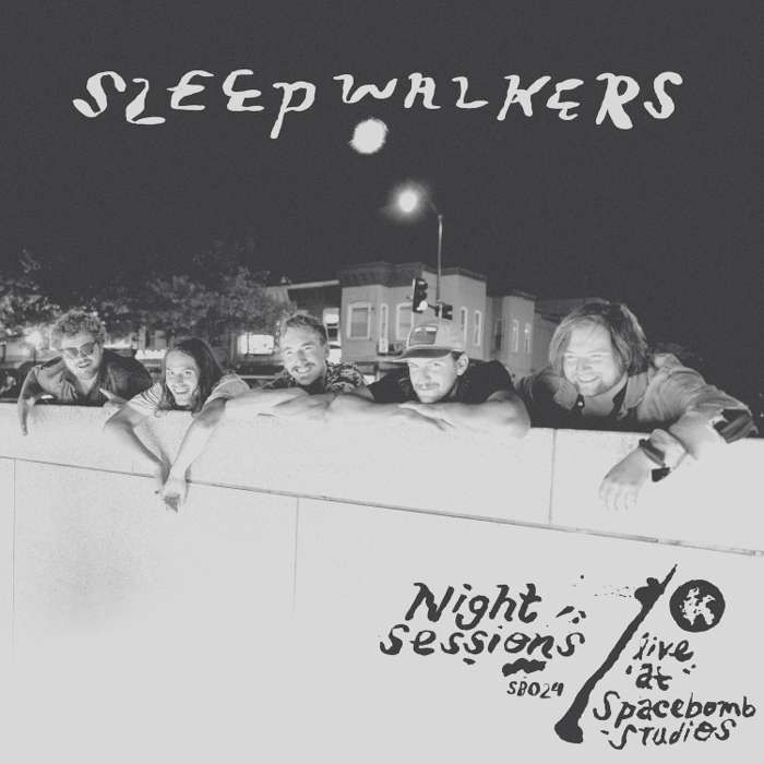 Sleepwalkers – Night Sessions / Live at Spacebomb Studios (Digital Download) - Spacebomb Records