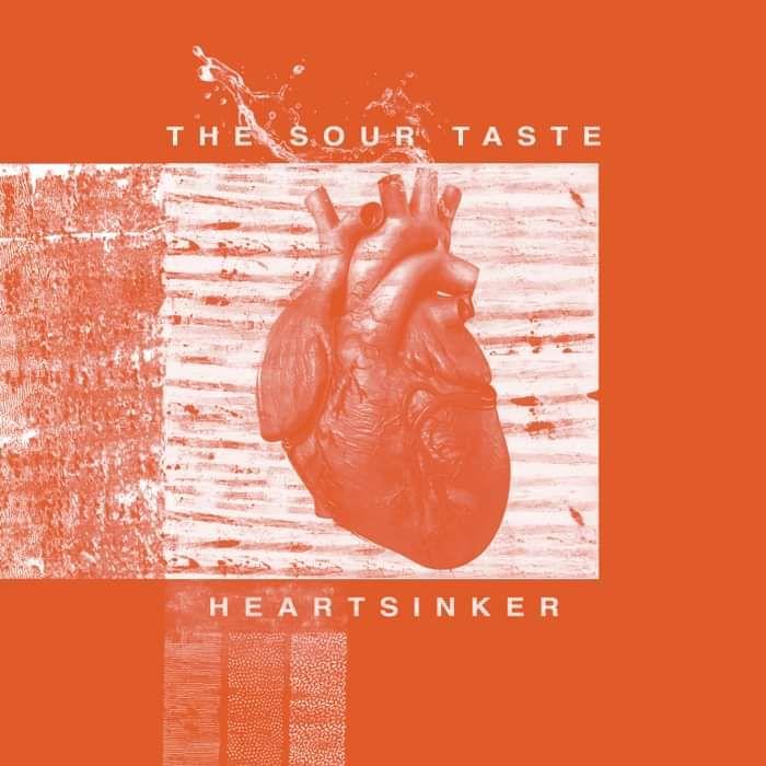 The Sour Taste - Heartsinker - Speaking Tongues