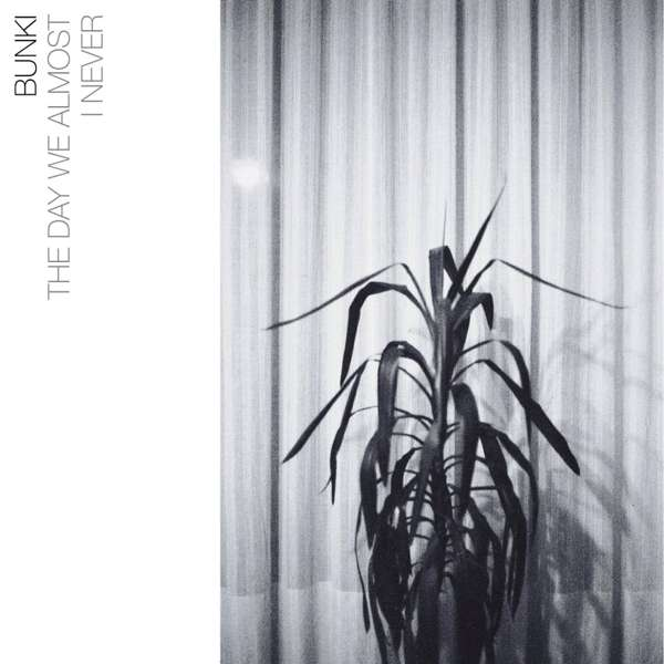 Bunki - The Day We Almost/I Never [Digital] - squareglass