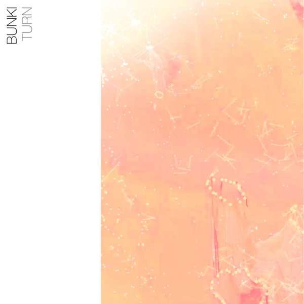 Bunki - Turn EP [Digital] - squareglass