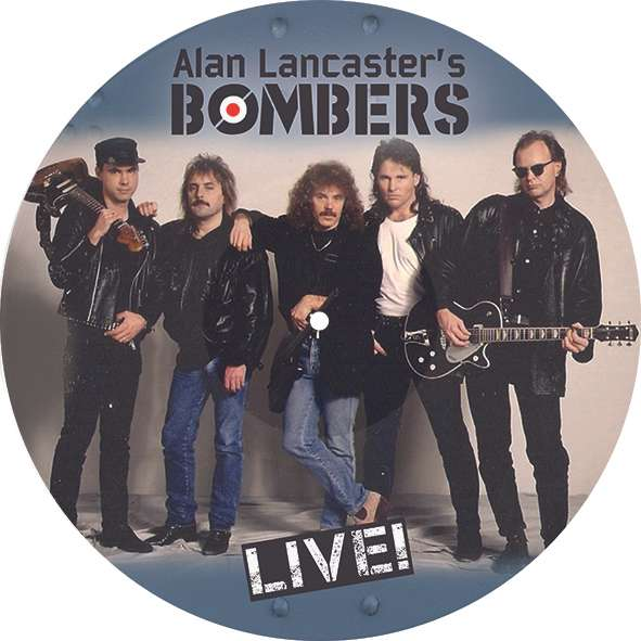 Alan Lancaster's Bombers (with John Coghlan) LIVE! - Picture Disc LP - Barrel And Squidger Records
